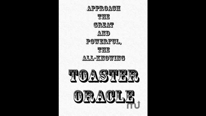 Toaster Oracle for Mac - review, screenshots