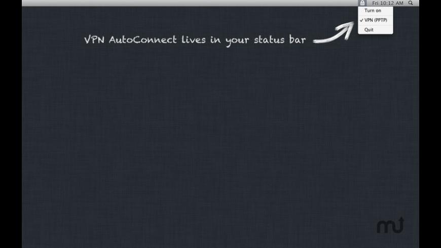 VPN AutoConnect for Mac - review, screenshots