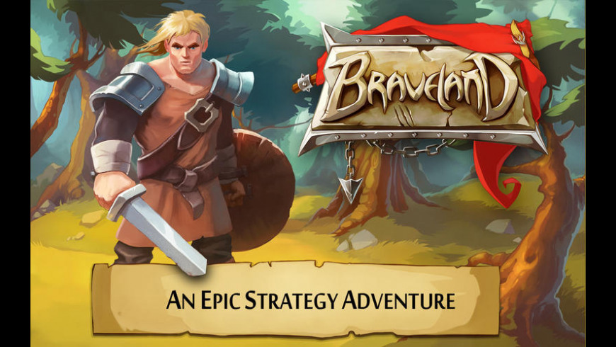 Braveland for Mac - review, screenshots